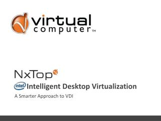 Intelligent Desktop Virtualization