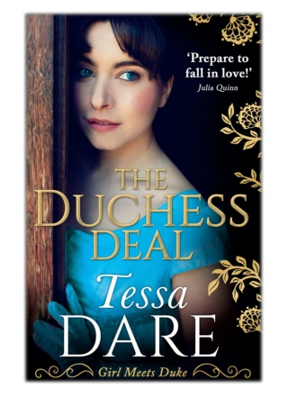 [PDF] Free Download The Duchess Deal By Tessa Dare