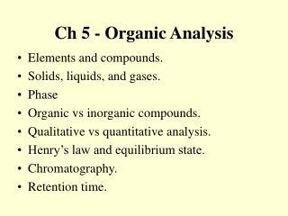 Ch 5 - Organic Analysis