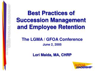 Best Practices of Succession Management and Employee Retention