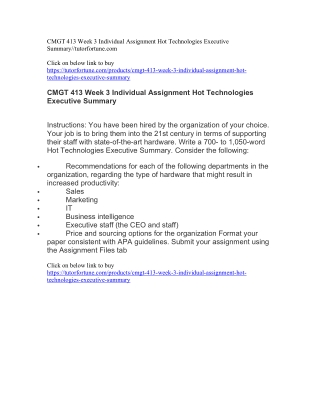 CMGT 413 Week 3 Individual Assignment Hot Technologies Executive Summary//tutorfortune.com