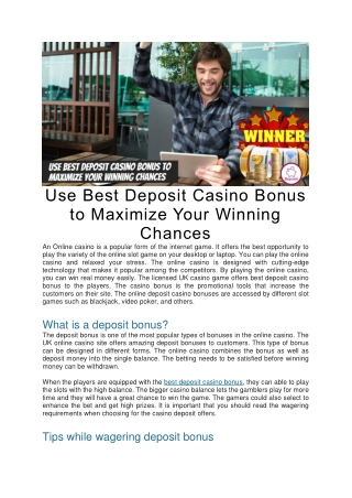 Use Best Deposit Casino Bonus to Maximize Your Winning Chances