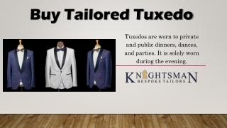 Tailored Tuxedo