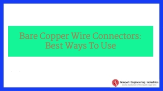Bare Copper Wire Connectors: Everything You Need To Know