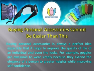Buying Personal Accessories Cannot Be Easier Than This