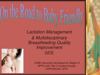 Lactation Management  Multidisciplinary Breastfeeding Quality Improvement DATE