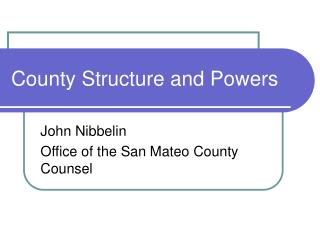 County Structure and Powers