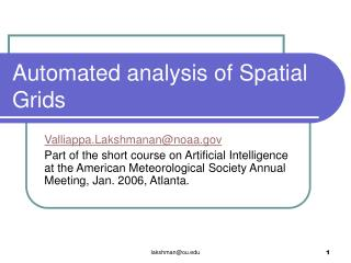Automated analysis of Spatial Grids