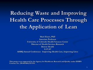 Reducing Waste and Improving Health Care Processes Through the Application of Lean