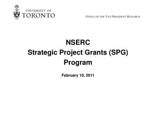 NSERC  Strategic Project Grants (SPG)  Program February 10, 2011