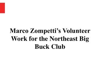 Marco Zompetti's Volunteer Work for the Northeast Big Buck Club