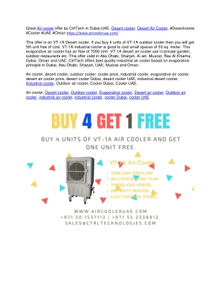 Buy 4 air cooler and get one desert cooler free or outdoor cooler free