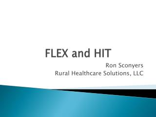 FLEX and HIT
