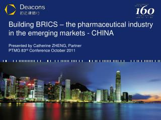 Building BRICS – the pharmaceutical industry in the emerging markets - CHINA