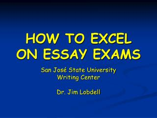 HOW TO EXCEL ON ESSAY EXAMS