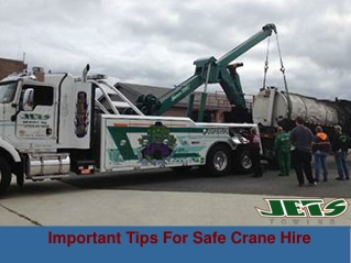 Important Tips For Safe Crane Hire
