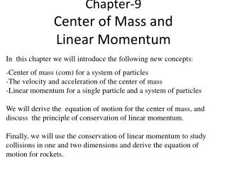 Chapter-9 Center of Mass and  Linear Momentum