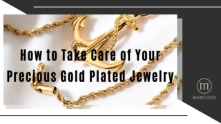 How to Take Care of Your Precious Gold Plated Jewelry