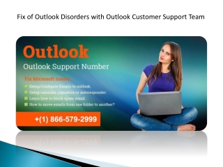 Fix of Outlook Disorders with Outlook Customer Support Team