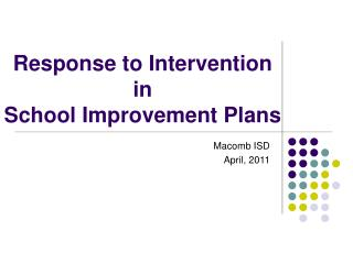 Response to Intervention in  School Improvement Plans
