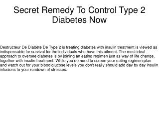 Secret Remedy To Control Type 2 Diabetes Now