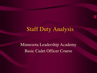Staff Duty Analysis