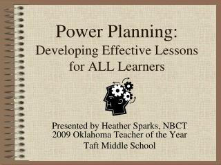Power Planning: Developing Effective Lessons for ALL Learners