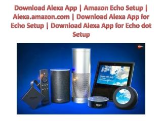 Complete Guides for Alexa Setup and Echo Dot Setup (Case Study)