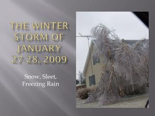 The Winter storm of January  27-28, 2009