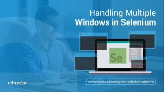 How to Handle Multiple Windows in Selenium Webdriver | Edureka