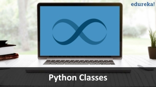 Python Class | Python Programming | Python Tutorial | Edureka