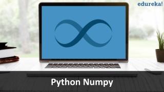 Python NumPy Tutorial | NumPy Array | Edureka