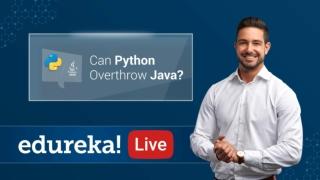 Can Python Overthrow Java? | Java vs Python | Edureka