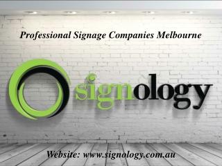Professional Signage Companies Melbourne