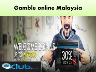 gamble online Malaysia