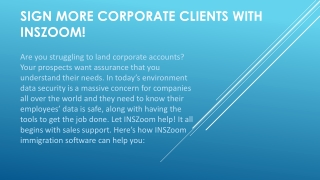 Sign more corporate clients with INSZoom | INSZoom