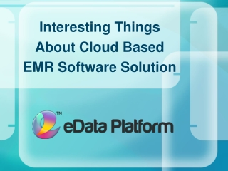 EMR Software Solutions - eData Platform