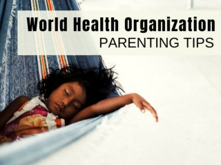 Parenting Tips - World Health Organization