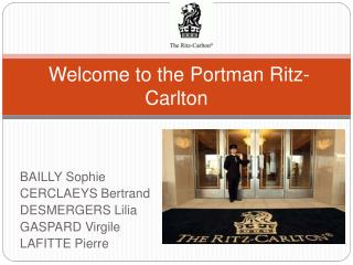 Welcome  to the  Portman  Ritz-Carlton