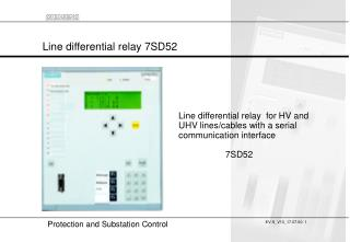 Line differential relay 7SD52
