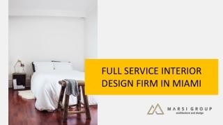 FULL SERVICE INTERIOR DESIGN FIRM IN MIAMI
