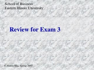 Review for Exam 3