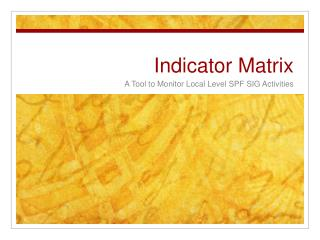 Indicator Matrix