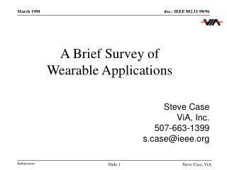 A Brief Survey of Wearable Applications
