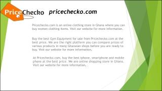 Online Shopping in Ghana | Pricechecko.com