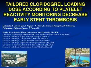 TAILORED CLOPIDOGREL LOADING DOSE ACCORDING TO PLATELET REACTIVITY MONITORING DECREASE EARLY STENT THROMBOSIS