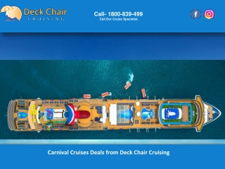 Carnival Cruises Deals from Deck Chair Cruising
