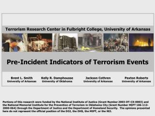 Pre-Incident Indicators of Terrorism Events