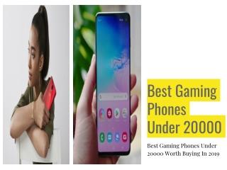 Best Gaming Phones Under 20000 Worth Buying In 2019