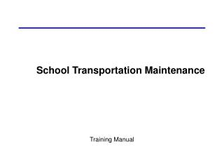 School Transportation Maintenance